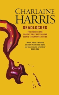 Deadlocked - Sookie Stackhouse novel #12